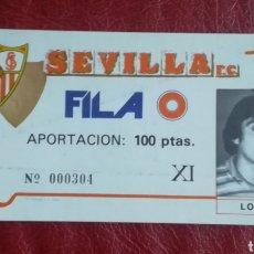 Coleccionismo deportivo: ANTIGUA ENTRADA FILA 0 SEVILLA FC. Lote 156562609