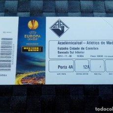 Coleccionismo deportivo: ENTRADA ACADEMICA COIMBRA V ATLETICO MADRID EUROPA LEAGUE 2012 2013 . Lote 156997834