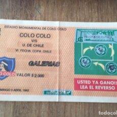 Coleccionismo deportivo: R5820 ENTRADA TICKET FUTBOL CHILE COLO COLO UNIVERSIDAD DE CHILE 1992. Lote 157951126