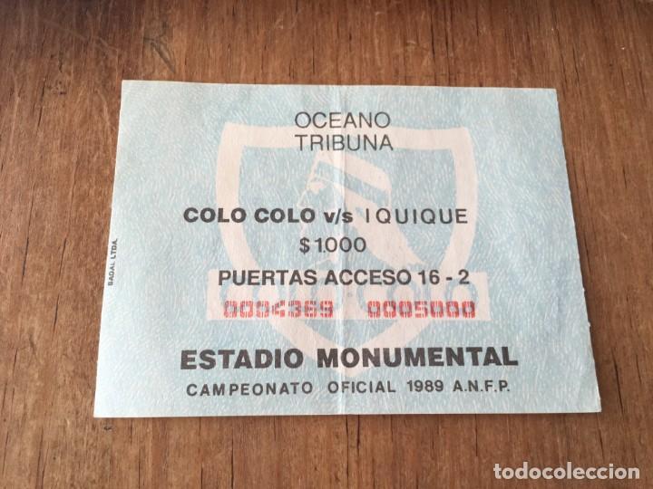 R5840 ENTRADA TICKET FUTBOL CHILE COLO COLO 2-1 IQUIQUE 1989 (Coleccionismo Deportivo - Documentos de Deportes - Entradas de Fútbol)
