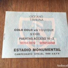 Collectionnisme sportif: R5840 ENTRADA TICKET FUTBOL CHILE COLO COLO 2-1 IQUIQUE 1989. Lote 157955782