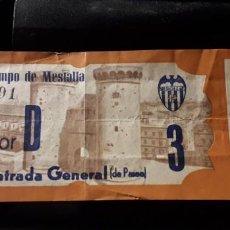 Coleccionismo deportivo: ENTRADA TICKET FUTBOL ESPAÑA VALENCIA CF MESTALLA ANTIGUA. Lote 158969254