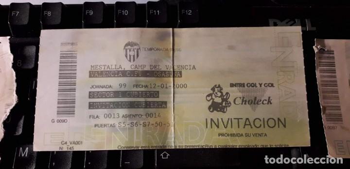 ENTRADA TICKET FUTBOL ESPAÑA VALENCIA CF OSASUNA PAMPLONA (Coleccionismo Deportivo - Documentos de Deportes - Entradas de Fútbol)