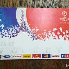 Coleccionismo deportivo: ENTRADA TICKET FINAL CHAMPIONS 24 MAYO 2000 REAL MADRID 3 VALENCIA 0. STADE DE FRANCE . Lote 159376222