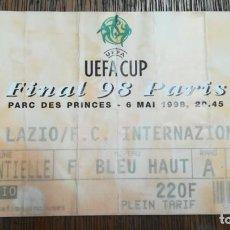 Coleccionismo deportivo: ENTRADA TICKET FINAL UEFA CUP 1999 SS LAZIO INTERNAZIONALE INTER MILÁN . Lote 159378146
