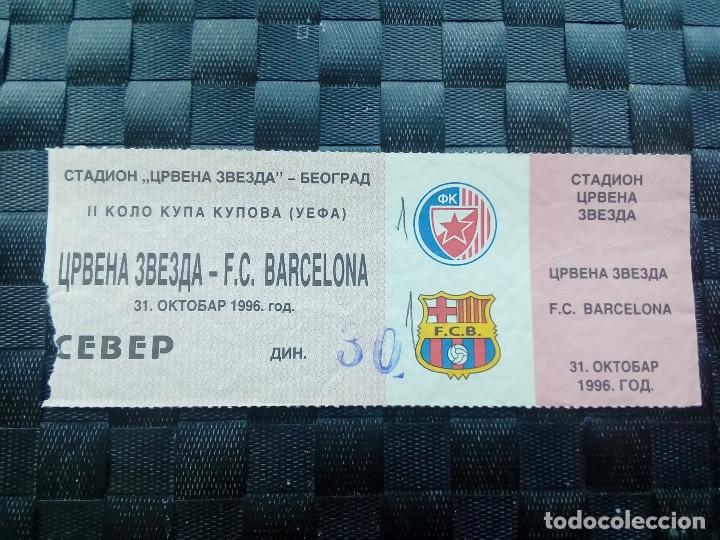 ENTRADA TICKET ESTRELLA ROJA BELGRADO V BARCELONA COPA UEFA 1996 (Coleccionismo Deportivo - Documentos de Deportes - Entradas de Fútbol)