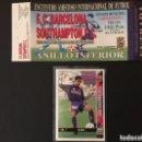 Coleccionismo deportivo: ENTRADA TICKET FC BARCELONA V SOUTHAMPTON. DEBUT XAVI HERNANDEZ. 12/5/1998. Lote 159470954
