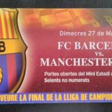 Coleccionismo deportivo: ENTRADA FUTBOL BARCELONA MANCHESTER UNITED. Lote 159534636