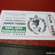 Coleccionismo deportivo: ENTRADA REAL JAEN-COMBINADO NACIONAL HOMENAJE A JUANJO TORRES-XEREZ CD-PALAMOS CF. Lote 159686022