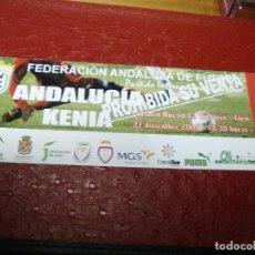 Coleccionismo deportivo: ENTRADA FUTBOL PARTIDO INTERNACIONAL ANDALUCIA-KENIA 27 DICIEMBRE 2008 NO LLEGO A DISPUTARSE. Lote 159689094
