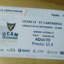 Coleccionismo deportivo: ENTRADA FUTBOL NUEVA UCAM MURCIA-FC CARTAGENA ESTADIO LA CONDOMINA 2017-18. Lote 159980002
