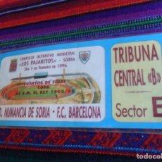 Coleccionismo deportivo: ENTRADA C.D. NUMANCIA DE SORIA F.C. BARCELONA CUARTOS FINAL COPA DEL REY 1996. LOS PAJARITOS. RARA. . Lote 160812438