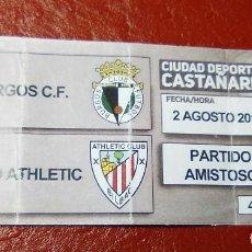Coleccionismo deportivo: ENTRADA FUTBOL BURGOS CF-BILBAO ATHLETIC AMISTOSO 2017. Lote 161645462