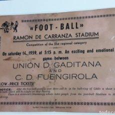 Coleccionismo deportivo: ANTIGUA PUBLICIDAD FUTBOL TICKETS RAMON DE CARRANZA 1959 SOLO 2000 EJAMPLARES PLASTIFICADO. Lote 162104697