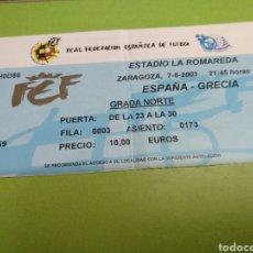 Coleccionismo deportivo: ENTRADA ESPAÑA - GRECIA 07-06-2003 (CLASIFICACIÓN EUROCOPA 2004). Lote 38517336