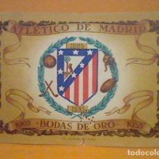 Coleccionismo deportivo: ENTRADA ATLETICO MADRID BODAS ORO 1903 1953 ESTADIO METROPOLITANO ORIGINAL LEER . Lote 162771226