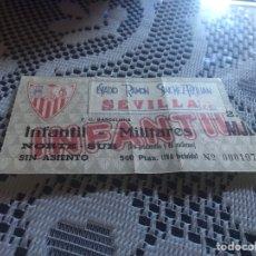 Coleccionismo deportivo: ENTRADA FUTBOL TEMPORADA 1985/86 SEVILLA FC - BARCELONA. Lote 162975709