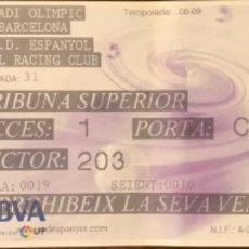 Coleccionismo deportivo: ENTRADA PARTIDO LIGA 2008-09 JORNADA 31 RCD ESPANYOL VS RACING SANTANDER 19/4/09. Lote 163967274