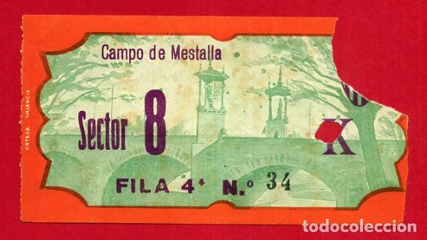 ENTRADA FUTBOL, VALENCIA CF CAMPO MESTALLA , ANTIGUA , ORIGINAL , EF4122 (Coleccionismo Deportivo - Documentos de Deportes - Entradas de Fútbol)