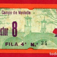 Coleccionismo deportivo: ENTRADA FUTBOL, VALENCIA CF CAMPO MESTALLA , ANTIGUA , ORIGINAL , EF4122. Lote 164683398