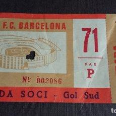 Coleccionismo deportivo: ENTRADA / TICKET / ESTADI F.C. BARCELONA AÑOS 70 ( SOCI - GOL SUD ). Lote 165780646