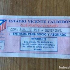 Coleccionismo deportivo: R6059 ENTRADA TICKET FUTBOL ATLETICO MADRID BARCELONA COPA DEL REY TEMPORADA 1990 1991. Lote 166295662