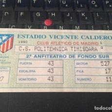 Coleccionismo deportivo: R6074 ENTRADA TICKET FUTBOL ATLETICO MADRID POLITEHNICA TIMISOARA COPA UEFA 1990 1991. Lote 166320558