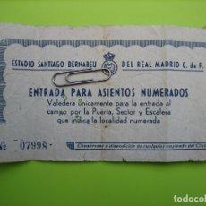 Coleccionismo deportivo: ANTIGUA ENTRADA DE FÚTBOL. ESTADIO SANTIAGO BERNABÉU. REAL MADRID. Lote 167149116
