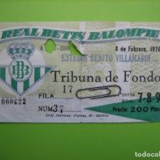 Coleccionismo deportivo: ANTIGUA ENTRADA DE FÚTBOL. ESTADIO BENITO VILLAMARIN. R. BETIS - CÓRDOBA 8-2-1970. Lote 167151372