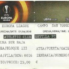 Coleccionismo deportivo: ENTRADA TICKET FUTBOL ATHLETIC BILBAO-SEVILLA 15-16 EUROPA LEAGUE. Lote 167303544