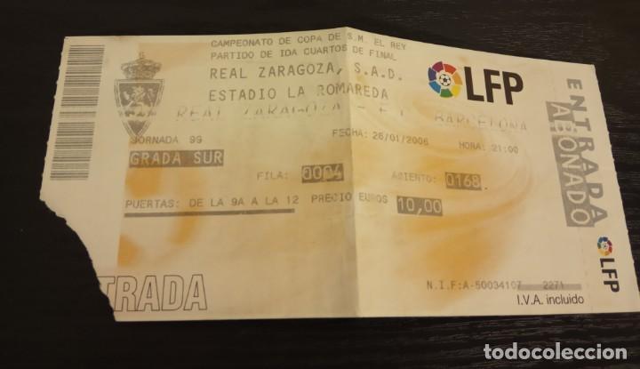Coleccionismo deportivo: -ENTRADA FUTBOL FINAL COPA REY 2006 R. ZARAGOZA - ESPAÑOL + 1/8 , 1/4 Y 1/2 FINAL - Foto 4 - 167630412