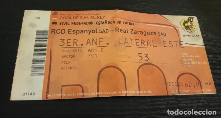 Coleccionismo deportivo: -ENTRADA FUTBOL FINAL COPA REY 2006 R. ZARAGOZA - ESPAÑOL + 1/8 , 1/4 Y 1/2 FINAL - Foto 8 - 167630412