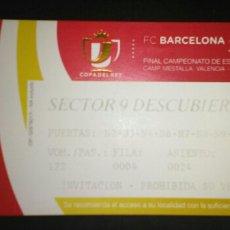 Coleccionismo deportivo: ENTRADA FINAL COPA 2014 BARCELONA REAL MADRID. Lote 167763485