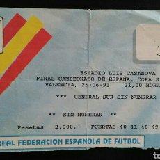 Coleccionismo deportivo: ENTRADA FUTBOL FINAL COPA 1993 ZARAGOZA REAL MADRID. Lote 167805509