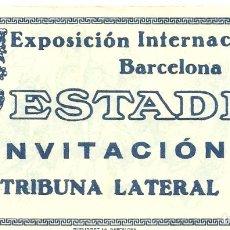 Coleccionismo deportivo: C1.- FUTBOL-ENTRADA AL ESTADIO DE MONTJUICH-INVITACION TRIBUNA LATERAL-EXPOSICION INTERNACIONAL 1929. Lote 167909236
