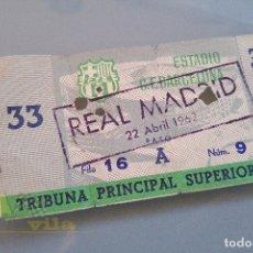 Coleccionismo deportivo - Entradas CF Barcelona vs Real Madrid - 1962 - 168005208