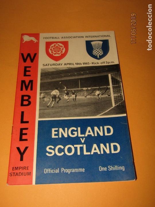 Coleccionismo deportivo: Antiguo Programa Oficial del Partido de Futbol INGLATERRA & ESCOCIA en Wembley 10 de Abril Año 1965 - Foto 6 - 168639096