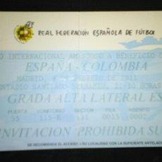 Coleccionismo deportivo: ENTRADA FUTBOL ESPAÑA COLOMBIA 2012. Lote 168679904