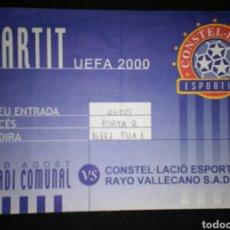Coleccionismo deportivo: ENTRADA FUTBOL UEFA CONSTELACION RAYO VALLECANO 2000. Lote 168712180