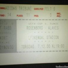 Coleccionismo deportivo: ENTRADA FUTBOL UEFA ROSENBORG ALAVES 2000. Lote 168713261