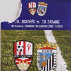 Coleccionismo deportivo: ENTRADA UD LOGROÑÉS VS CD BADAJOZ. Lote 169209230
