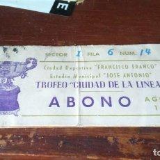 Coleccionismo deportivo: ABONO TROFEO CIUDAD DE LA LÍNEA FÚTBOL ENTRADAS LOTE 4 COMPLETO. FRANCISCO FRANCO . Lote 169538156