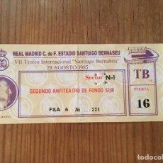 Coleccionismo deportivo: R6171 ENTRADA TICKET VII TROFEO SANTIAGO BERNABEU 1985 REAL MADRID BAYERN MUNCHEN MUNICH. Lote 169796232