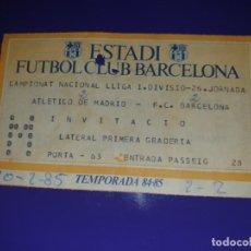 Coleccionismo deportivo: ENTRADA FC BARCELONA VS AT ATLETICO DE MADRID LIGA 26 JORNADA 1984 85 CAMP NOU 2-2. Lote 169841316