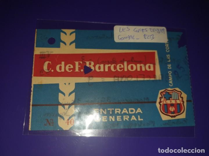ENTRADA FC BARCELONA VS CONDAL CAMP DE LES CORTSB 25. 8. 1959 9 -3 (Coleccionismo Deportivo - Documentos de Deportes - Entradas de Fútbol)