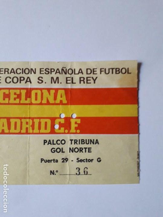 Coleccionismo deportivo: ENTRADA FINAL COPA DEL REY 1983.F.C.BARCELONA-REAL MADRID.ULTIMO DÍA VENTA 20.09.19 - Foto 3 - 170095984