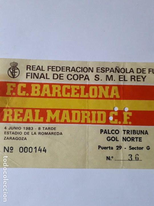 Coleccionismo deportivo: ENTRADA FINAL COPA DEL REY 1983.F.C.BARCELONA-REAL MADRID.ULTIMO DÍA VENTA 20.09.19 - Foto 4 - 170095984