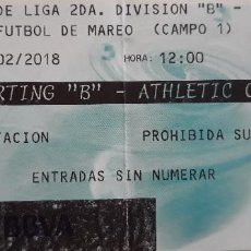 Coleccionismo deportivo: ENTRADA REAL SPORTING B VS ATHLETIC CLUB BILBAO B. Lote 170315536