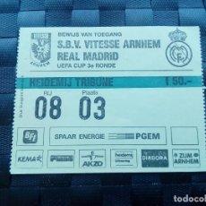 Coleccionismo deportivo: ENTRADA TICKET VITESSE V REAL MADRID 1992 COPA UEFA 1992 1993. Lote 170541916