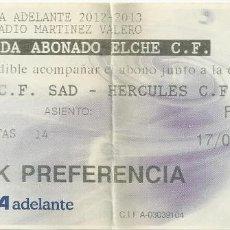Coleccionismo deportivo: ENTRADA ELCHE HERCULES TEMPORADA 12/13. Lote 171413273